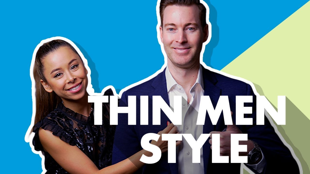 How To Dress For Your Body Type Thin Slim Youtube