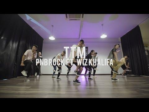 TTM - PnB Rock ft. Wiz Khalifa   Faruq Suhaimi Choreography