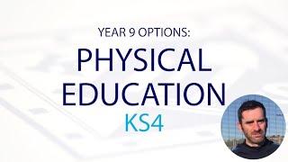 PHYSICAL EDUCATION KS4
