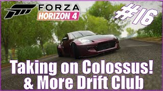 Forza Horizon 4 Colossus and More Drift Club. Let