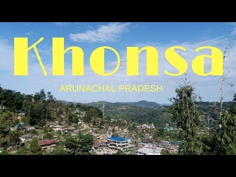 Khonsa Town, Arunachal Pradesh