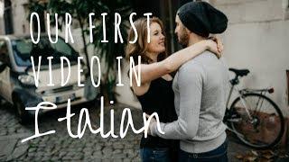 Il Nostro Primo Video In Italiano || ENGLISH GIRL SPEAKING ITALIAN
