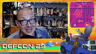 DEF CON 29 - Cory Doctorow - Privacy Without Monopoly