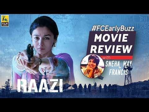 Raazi Movie Review | Film Companion Early Buzz | Sneha May Francis
