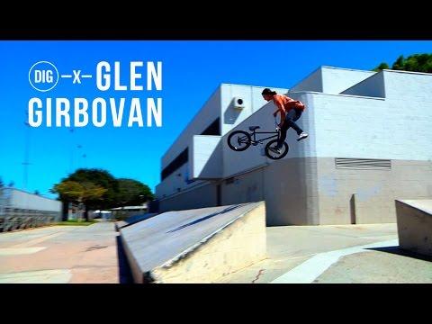 DIG X Glen Girbovan