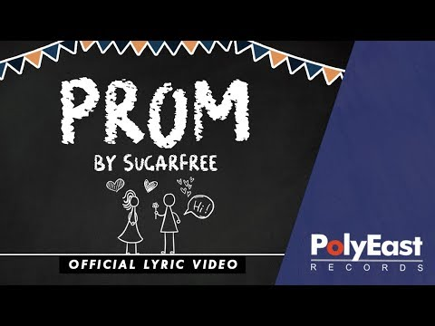 Sugarfree - Prom (Official Lyric Video)