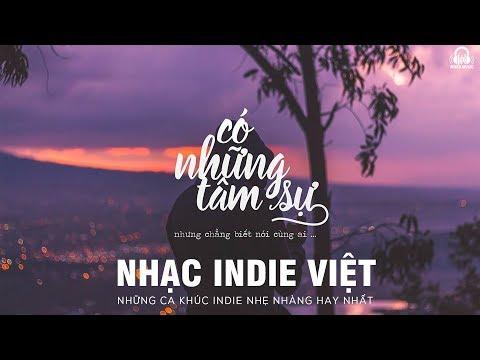 NHỮNG CA KHÚC INDIE VIỆT NAM HAY NHẤT #2 | VIETNAM INDIE MUSIC