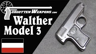 Walther Model 3: A Tiny Early .32