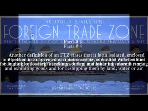 Foreign trade zones of the United States Top # 7 Facts