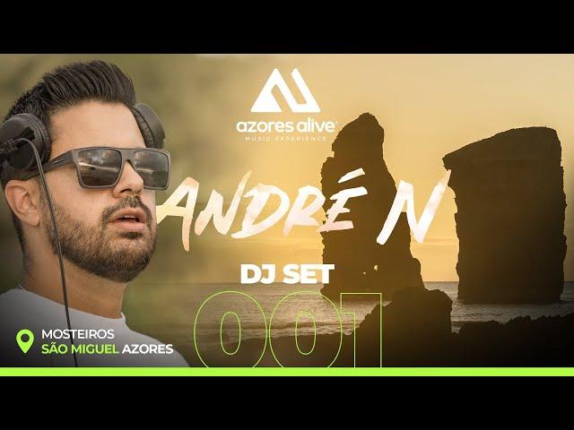 ANDRÉ N @ Mosteiros, São Miguel - Azores / AZORES ALIVE 001 DJ SET