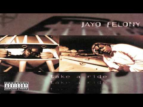Jayo Felony - The Loc Is On His Own