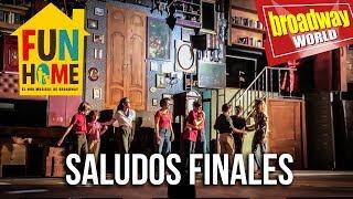 FUN HOME - Saludos finales (Barcelona, 2018)