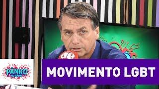 Jair Bolsonaro fala sobre o movimento LGBT | Pânico