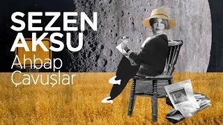 Gambar cover Sezen Aksu - Ahbap Çavuşlar