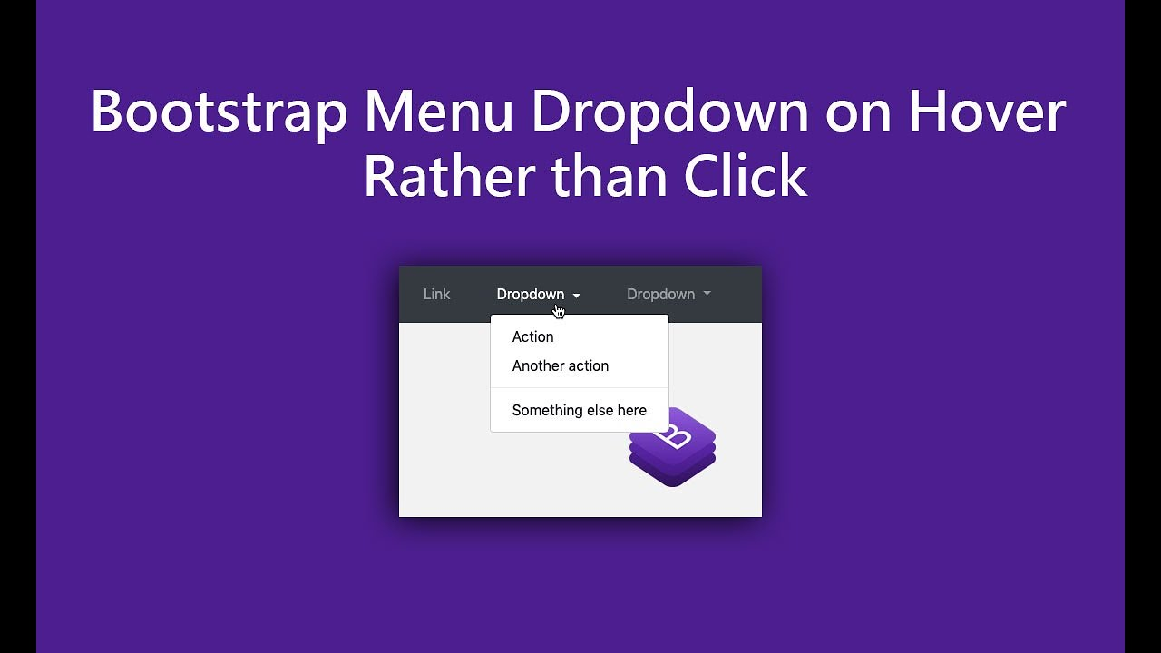 How to Fix Bootstrap Dropdown Hover Instead of Click