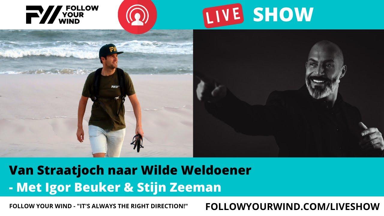 Download Van je PASSIE je PAYCHECK maken | Igor Beuker & Stijn Zeeman | FollowYourWind - LIVESHOW #43