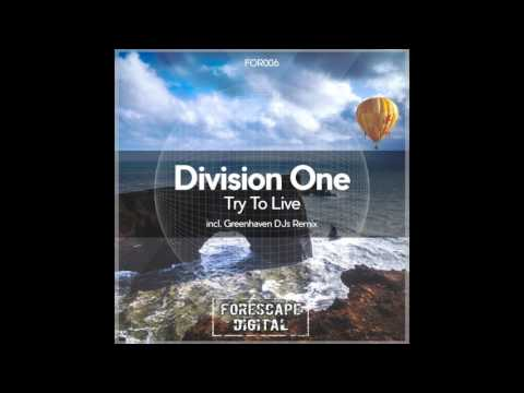 Division One - Try to Live (Original Mix)