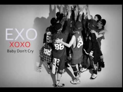 EXO- Baby Don't Cry (XOXO Album)