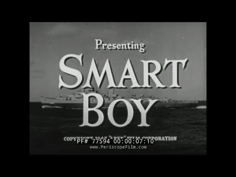 "U.S. NAVY WWII SHORE LEAVE SCARE FILM  ""SMART BOY"" 1945 77594"