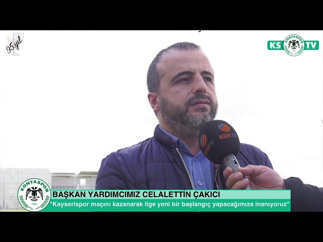 Başkan Yardımcımız Celalettin Çakıcı Kayserispor maçı öncesinde açıklamalarda bulundu