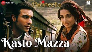 Kasto Mazza | Parineeta | Saif Ali Khan & Vidya Balan | Sonu Nigam & Shreya Ghoshal thumbnail