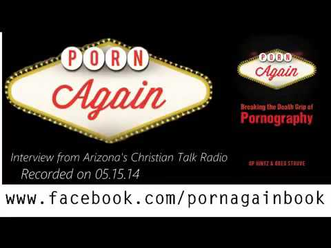 "GP Hintz on Radio Talking Life Change and his Book ""Porn Again"""
