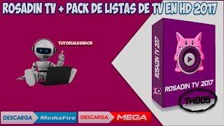 Rosadin TV Mas + Mega Pack de Listas En Full HD y Peliculas [23 Enero 2017]