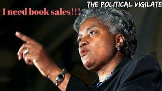 Donna Brazile: Clinton Secretly Took Over DNC — The Political Vigilante