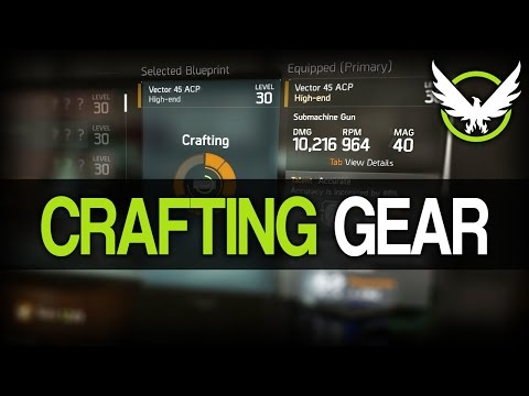 The Division - Crafting Weapons & Armor Guide