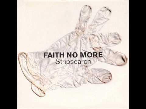 Faith No More - Stripsearch (DOWNLOAD)