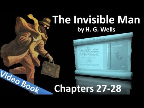 Chapter 27-28 - The Invisible Man by H. G. Wells