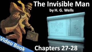 Chapter 27-28 - The Invisible Man by H. G. Wells(, 2011-07-26T17:54:25.000Z)