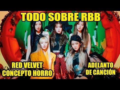RED VELVET TODO SOBRE RBB + ADELANTO DE CANCIÓN + CONCEPTO HORROR - [OtitoMola]