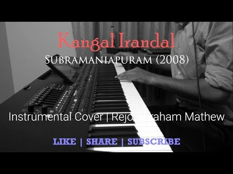 Kangal Irandal | Subramaniapuram (2008) | Instrumental Cover by Rejo Abraham Mathew