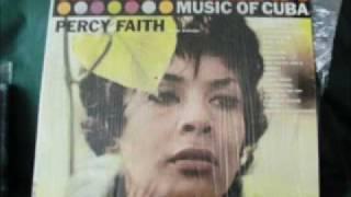 Percy Faith Para Vigo me voy music of Cuba y otros paises