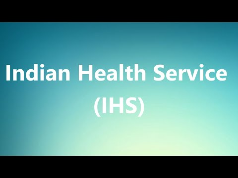 Indian Health Service (IHS) - Medical Meaning and Pronunciation
