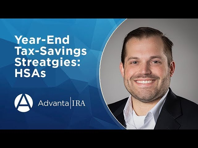 Year-End Tax-Savings Strategies: Health Savings Account (HSA)