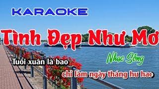 KARAOKE TÌNH ĐẸP NHƯ MƠ 2019 BEAT NHẠC SỐNG TONE NỮ HÁT ( tinh dep nhu mo karaoke nhac song hay )