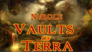 Vaults of Terra - (Chaos) Nurgle
