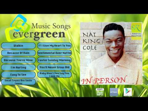 Nat King Cole   In Person New Remastering Full Album Complete Original