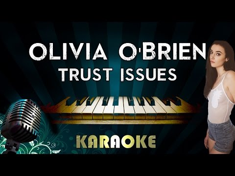 Olivia O'Brien - Trust Issues | Piano Karaoke Instrumental Lyrics Cover Sing Along