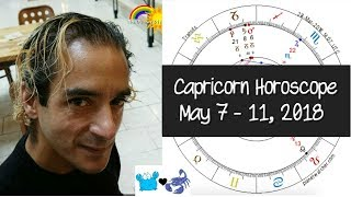 Capricorn Horoscopes ! May 7 - 11, 2018