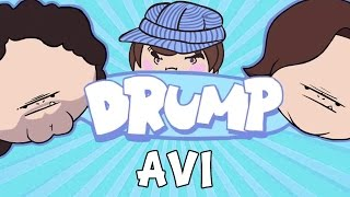 "DRUMP: ""AVI (DAN'S DAD)"""
