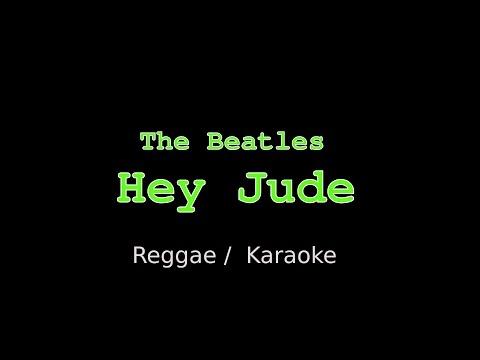 The Beatles - Hey Jude (Karaoke) (Reggae)