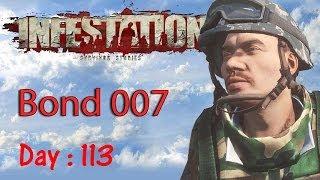 Infestation Survivor Stories Day 113 Bond 007