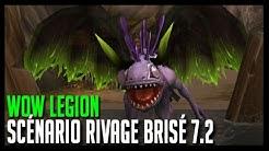 Wow Legion - Scénario Rivage Brisé 7.2 - Hoos Gaming