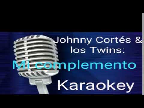 karaoke mi complemento johnny cort s youtube. Black Bedroom Furniture Sets. Home Design Ideas