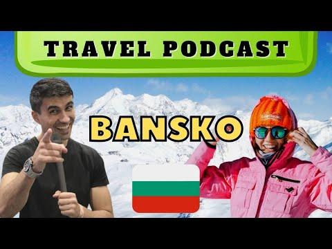🇧🇬 PODCAST Travel to Bansko, Bulgaria ft Travelling Buzz #23