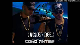 Wisin & Yandel - Como Antes -(Jacker DeeJ)-