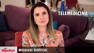 Migalhas Bioéticas - Telemedicina